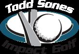 Todd Sones Impact Golf – Lessons Vernon Hills – Chicago – IL